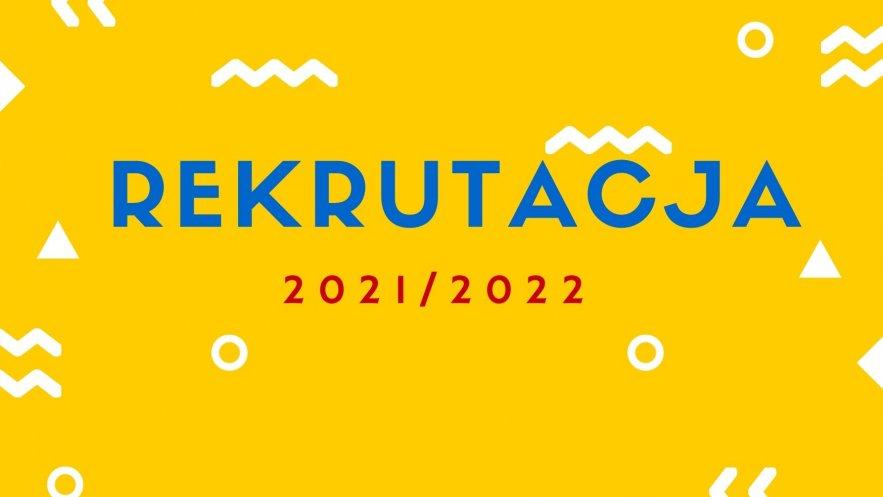 REKRUTACJA 2021/2022 - START